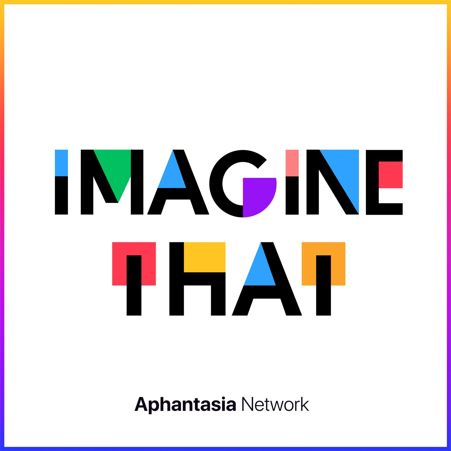 Imagine That aphantasia